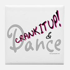 Crank It Up! Pink Tile Coaster