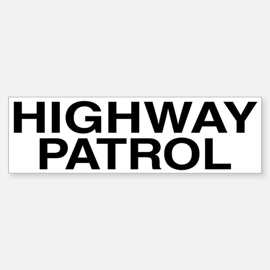 Highway Patrol Bumper Bumper Bumper Sticker