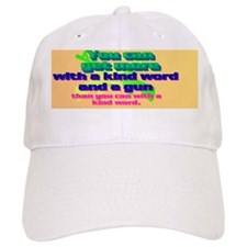 3-You can get more with a kind word and a gun Baseball Cap