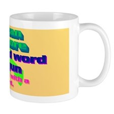 3-You can get more with a kind word and Mug