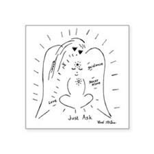 "Just Ask Square Sticker 3"" x 3"""