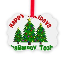 Happy Holidays Pharmacy Tech Ornament