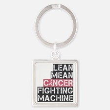lean mean cancer fighting machine Square Keychain