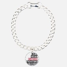 lean mean cancer fightin Charm Bracelet, One Charm