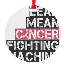 lean mean cancer fighting machine Ornament