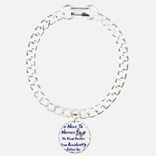 be nice to nurses butter Charm Bracelet, One Charm
