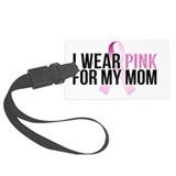 I wear pink for my mom Large