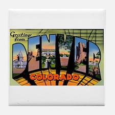 Denver Colorado Greetings Tile Coaster