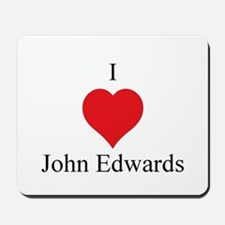 I Love John Edwards Mousepad