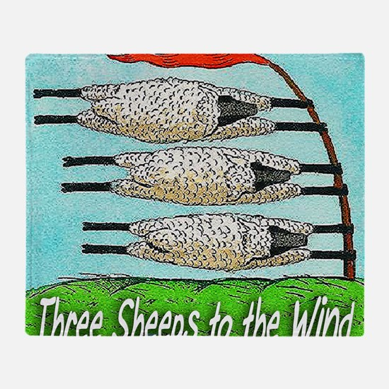 THREE SHEEPS TO THE WIND t shirt Throw Blanket