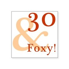 "Foxy30 Square Sticker 3"" x 3"""