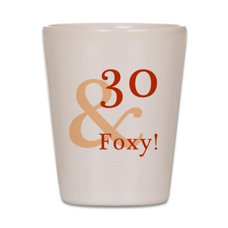 Foxy30 Shot Glass