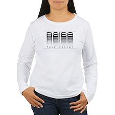Raise your voice. T-Shirt