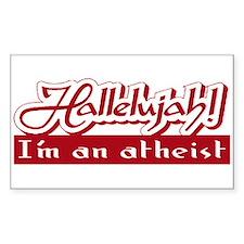 Hallelujah! I'm an atheist. Rectangle Decal