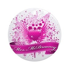 MRS MCDREAMY Round Ornament