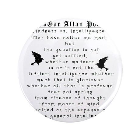"""Edgar Allan Poe Madness 3.5"""" Button"""