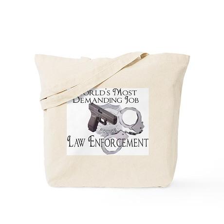most demanding job Tote Bag