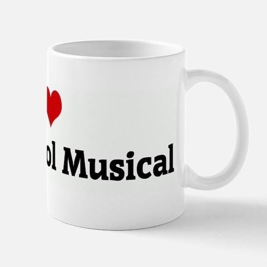 I Love High School Musical Mug