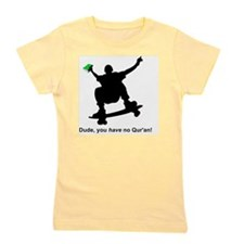 you have no quran green Girl's Tee
