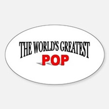 """""""The World's Greatest Pop"""" Oval Decal"""