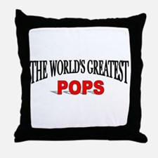 """""""The World's Greatest Pops"""" Throw Pillow"""