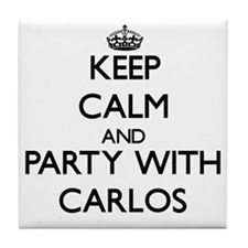 Keep Calm and Party with Carlos Tile Coaster