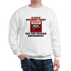 In Case of Emergency Sweatshirt