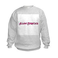 Allow Miracles Sweatshirt