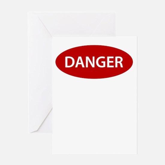 Danger Greeting Card