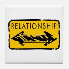 Relationship is a Two-Way Str Tile Coaster