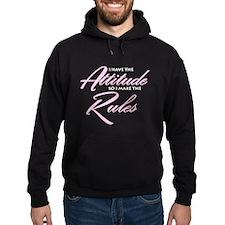 Attitude Rules Hoody