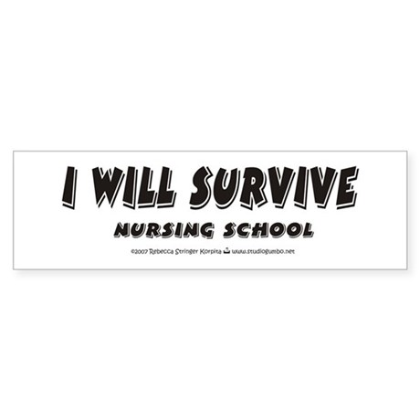 I Will Survive Bumper Sticker