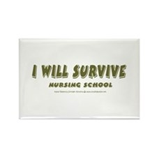 I Will Survive Rectangle Magnet