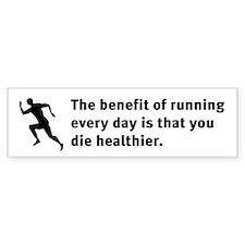 The Benefit of Running Bumper Bumper Sticker