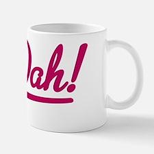 Ta-Dah Mug