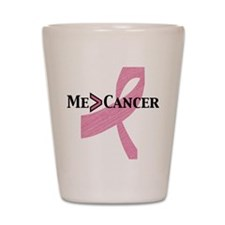 me greater than cancer Shot Glass