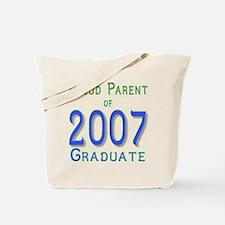 Proud Parent of...2007 Tote Bag