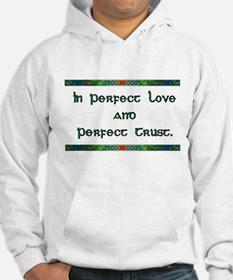 In Perfect Love Hoodie