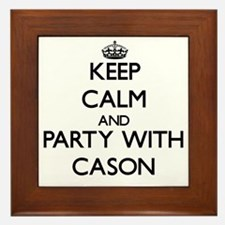 Keep Calm and Party with Cason Framed Tile