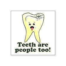 "Funny Dental Hygienst 11 Square Sticker 3"" x 3"""
