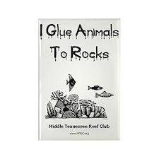 I Glue Animals To Rocks Rectangle Magnet