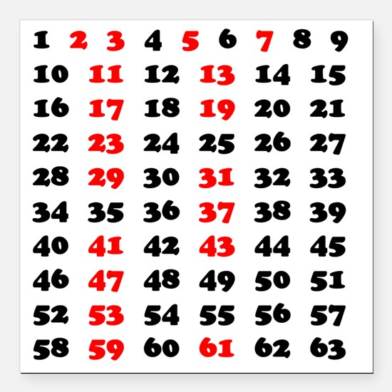 "2-Prime Numbers 01 copy Square Car Magnet 3"" x 3"""
