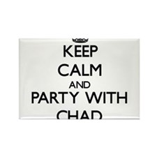 Keep Calm and Party with Chad Magnets