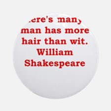 william shakespeare Ornament (Round)