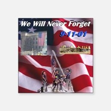 "we-will-never-forget Square Sticker 3"" x 3"""