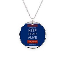 marchtokeepfearalive Necklace