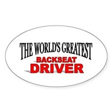"""The World's Greatest Backseat Driver"" Decal"