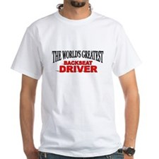 """The World's Greatest Backseat Driver"" Shirt"