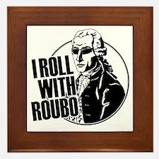 roubo-tshirtv2 Framed Tile