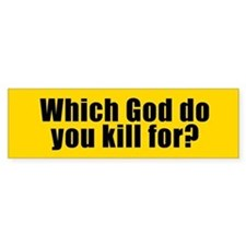 WHICH GOD? Bumper Bumper Sticker